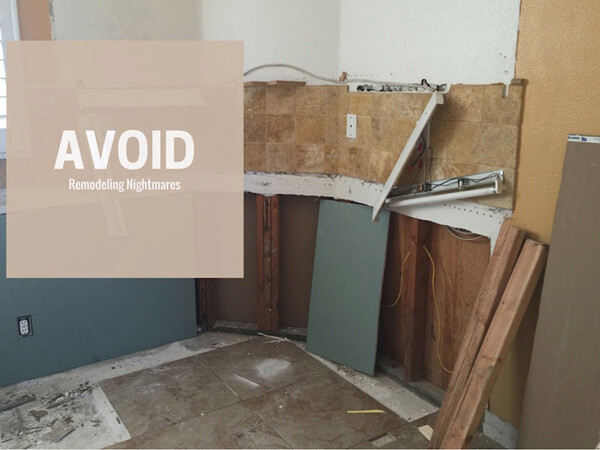 How To Avoid Home Remodeling Nightmares Do Your Homework