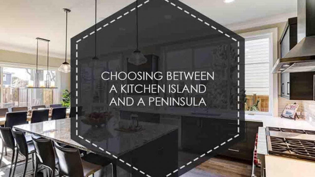 Choosing Between A Kitchen Island And A Peninsula