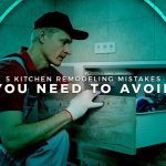 5 Kitchen Remodeling Mistakes You Need to Avoid
