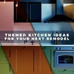 Themed Kitchen Ideas for Your Next Remodel